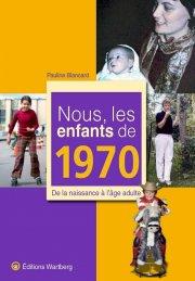 Nous, les enfants de 1970