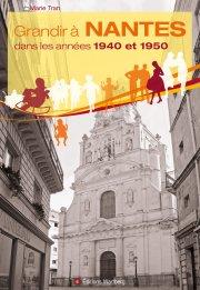Grandir à Nantes dans les années 1940 et 1950