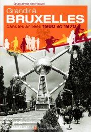 Grandir à Bruxelles dans les années 1960 et 1970