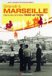 Grandir à Marseille dans les années 1940 et 1950