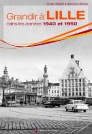 Grandir à Lille dans les années 1940 et 1950