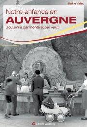 Notre enfance en Auvergne