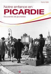 Notre enfance en Picardie