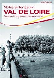 Notre enfance en Val de Loire