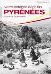 Notre enfance dans les Pyrénées