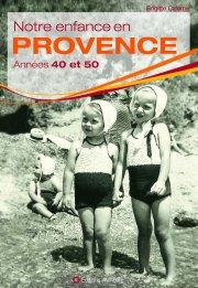 Notre enfance en Provence