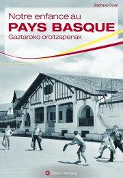 Notre enfance au Pays-basque