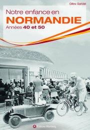 Notre enfance en Normandie
