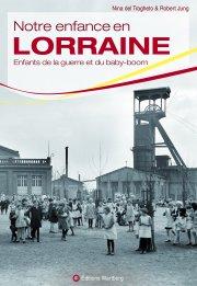 Notre enfance en Lorraine