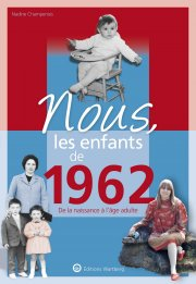Nous, les enfants de 1962
