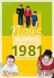 Nous, les enfants de 1981