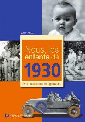 Nous, les enfants de 1930