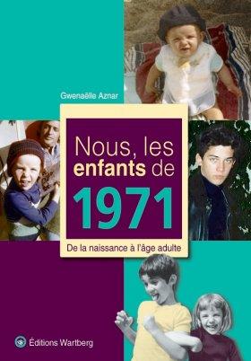 Nous, les enfants de 1971