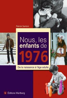 Nous, les enfants de 1976