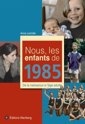 Nous, les enfants de 1985