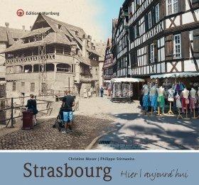 Strasbourg - Hier et aujourd\