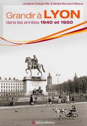 Grandir à Lyon dans les années 1940 et 1950