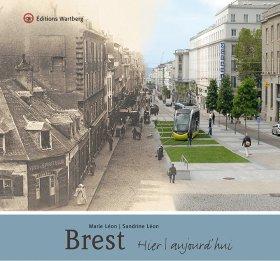 Brest - Hier et aujourd\