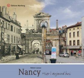 Nancy - Hier et aujourd\