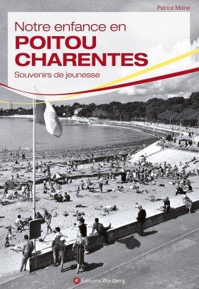 Notre enfance en Poitou Charentes