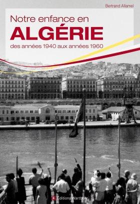 Notre enfance en Algérie