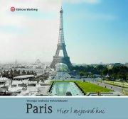 Paris - Hier et aujourd\