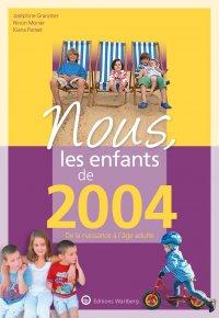 Nous, les enfants de 2004