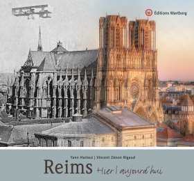 Reims - Hier et aujourd\