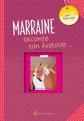 Marraine, raconte ton histoire…