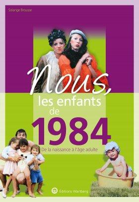 Nous, les enfants de 1984