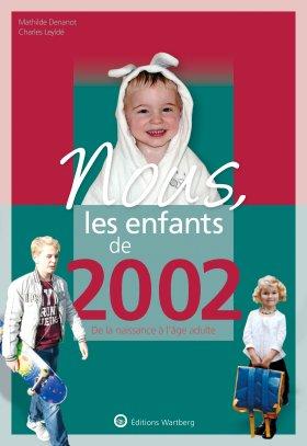Nous, les enfants de 2002